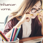 Blogger/Influencer: come le vorrei...