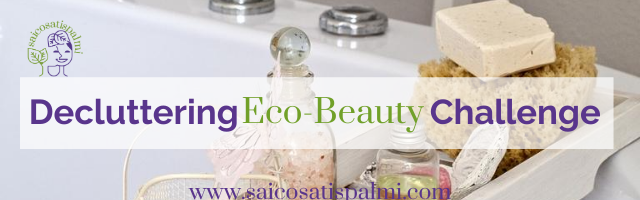 Decluttering Eco-Beauty Challenge!